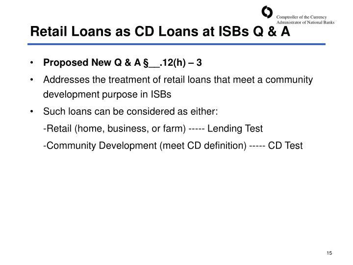 Retail Loans as CD Loans at ISBs Q & A