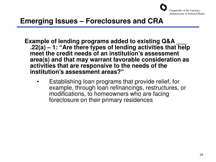 Emerging Issues – Foreclosures and CRA