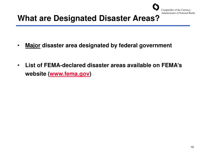 What are Designated Disaster Areas?