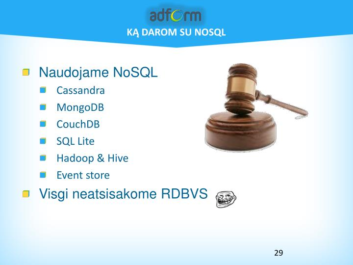Ką darom su NoSQL