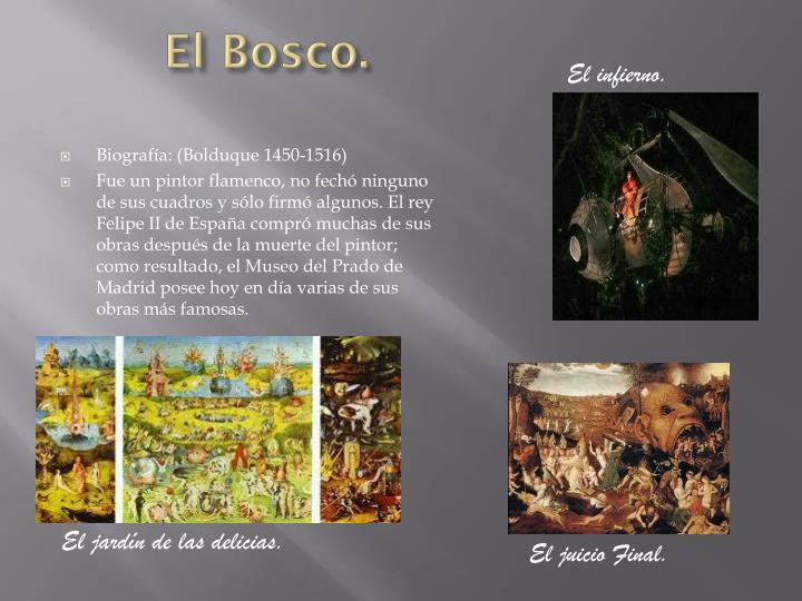 El Bosco.