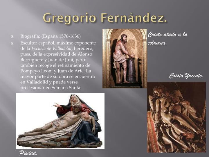 Gregorio Fernández.