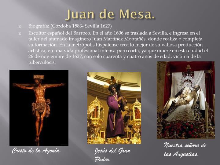 Juan de Mesa.