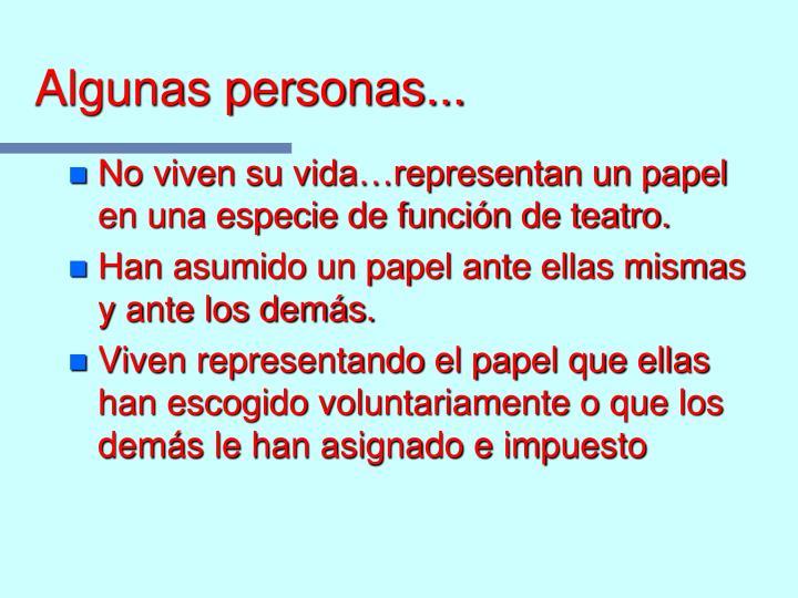 Algunas personas...