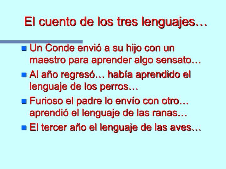 El cuento de los tres lenguajes…