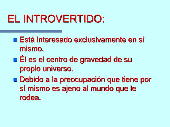 EL INTROVERTIDO: