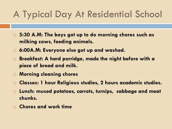 A Typical Day At Residential School