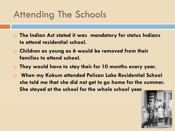 Attending The Schools