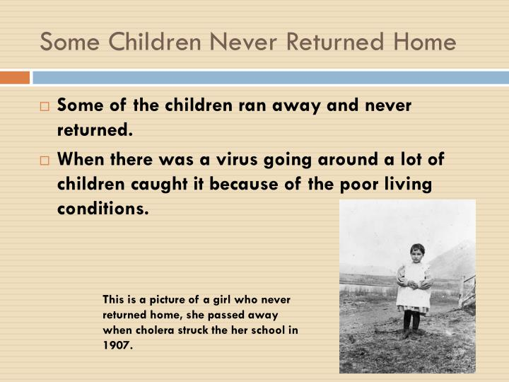 Some Children Never Returned Home