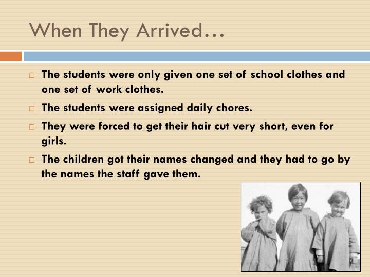 When They Arrived…