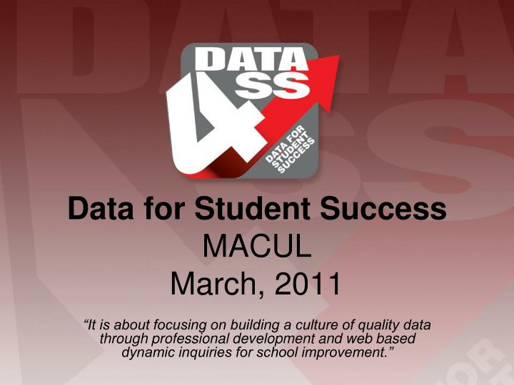 Data for student success macul march 2011