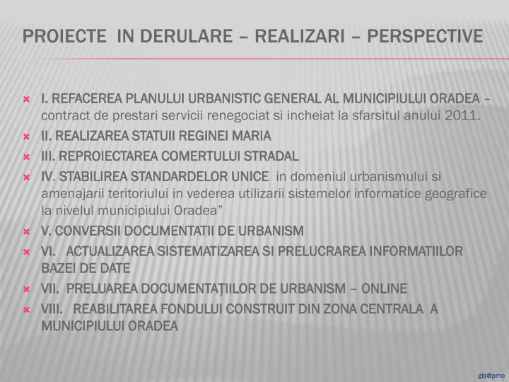 I. REFACEREA PLANULUI URBANISTIC GENERAL AL MUNICIPIULUI ORADEA