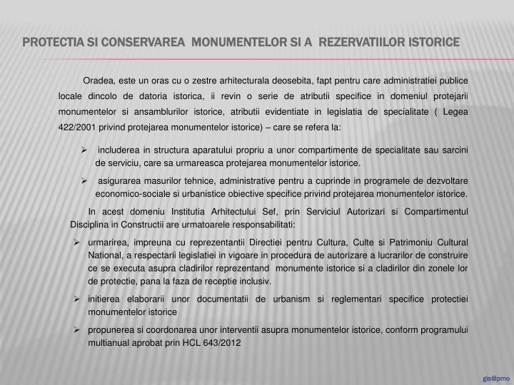Protectia si conservarea  monumentelor si a  rezervatiilor