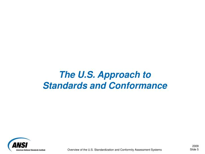 The U.S. Approach to Standards and Conformance
