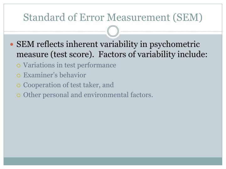 Standard of Error Measurement (SEM)