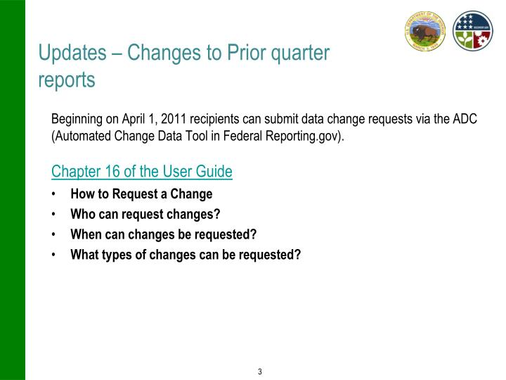 Updates changes to prior quarter reports