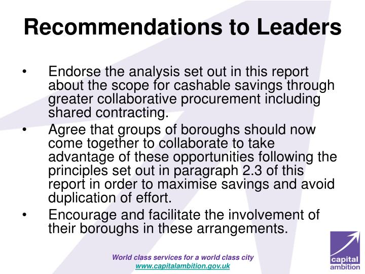 Endorse the analysis set out in this report about the scope for cashable savings through greater collaborative procurement including shared contracting.