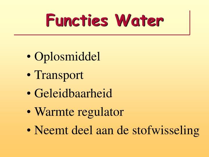Functies Water