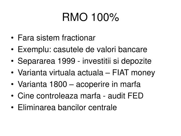 RMO 100%