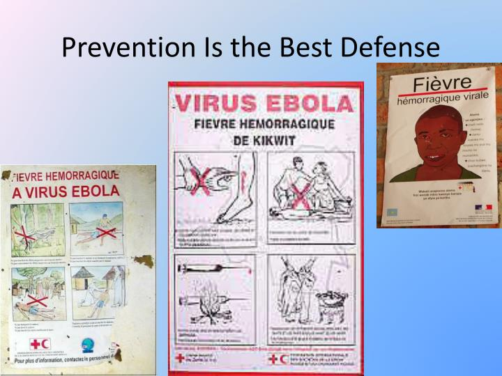 Prevention Is the Best Defense
