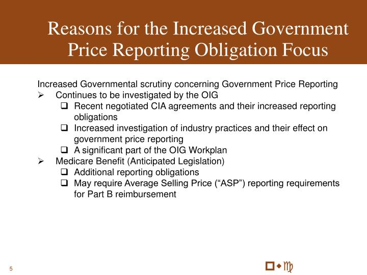 Reasons for the Increased Government Price Reporting Obligation Focus