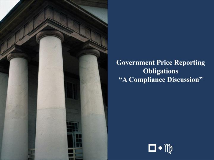 Government Price Reporting Obligations