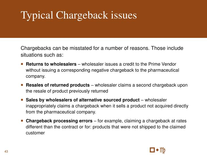 Typical Chargeback issues