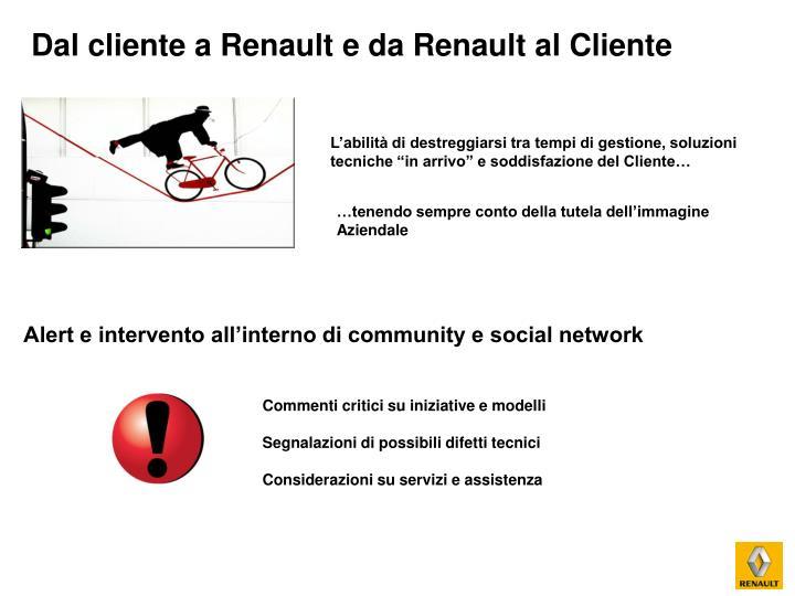 Dal cliente a Renault e da Renault al Cliente