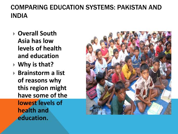 Comparing education systems pakistan and india