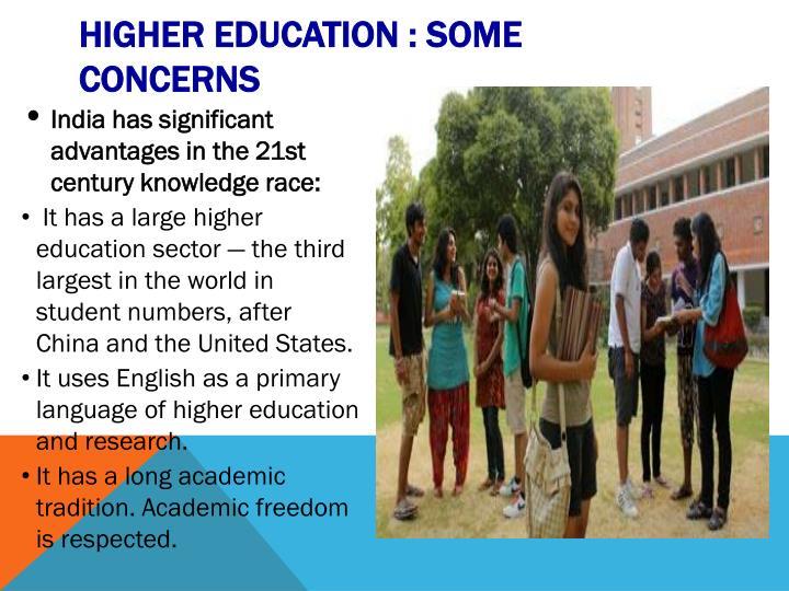 Higher Education : Some Concerns