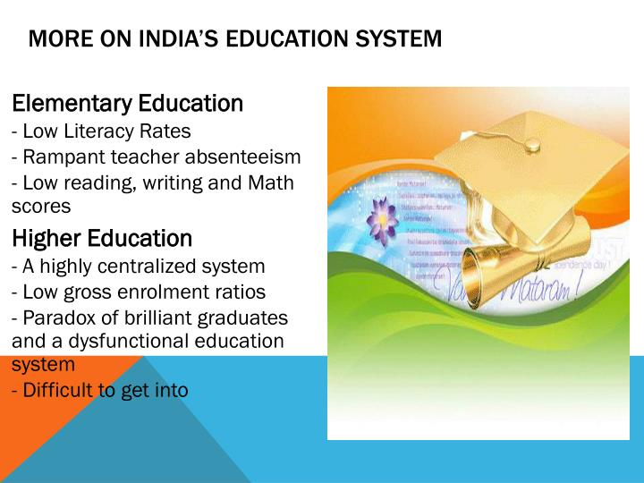 More on India's Education System