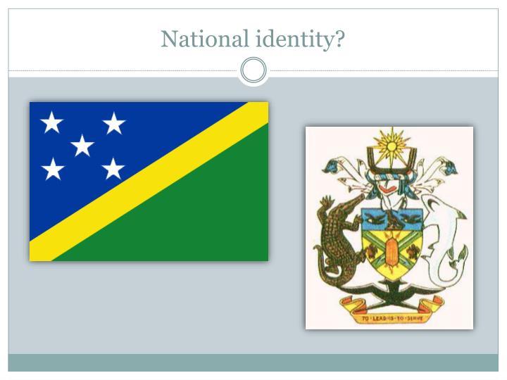 National identity?