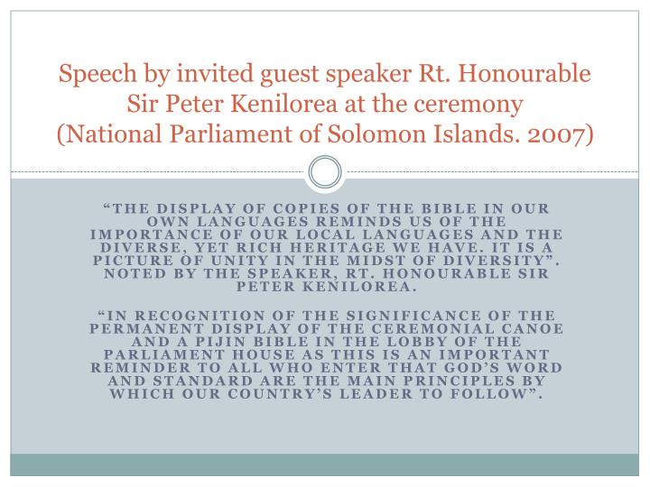 Speech by invited guest speaker Rt. Honourable Sir Peter