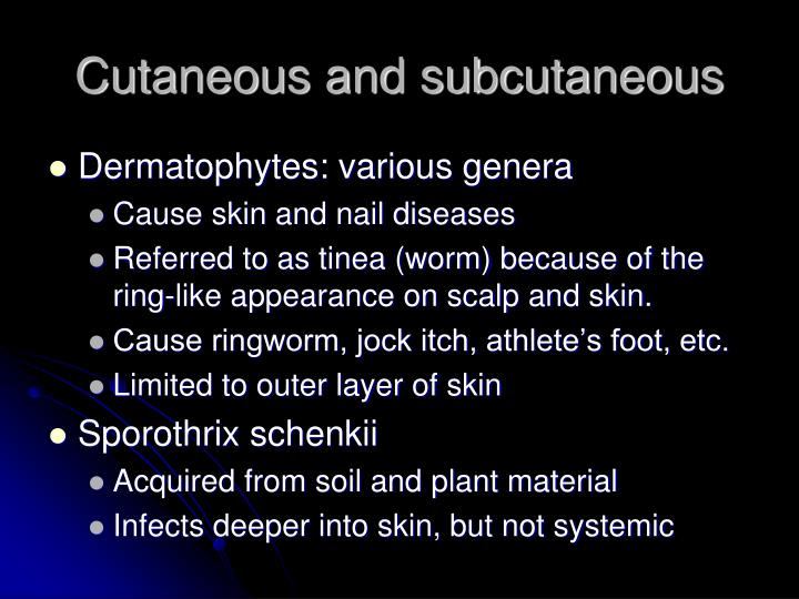 Cutaneous and subcutaneous