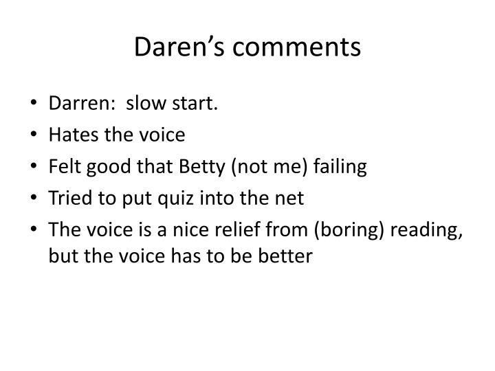 Daren's comments