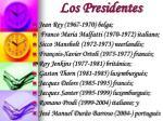 los presidentes