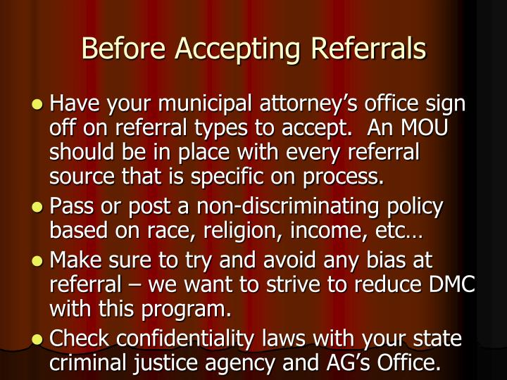 Before Accepting Referrals