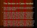 the decision on cases handled1