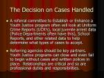 the decision on cases handled4