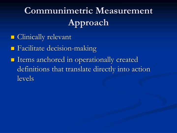 Communimetric Measurement Approach