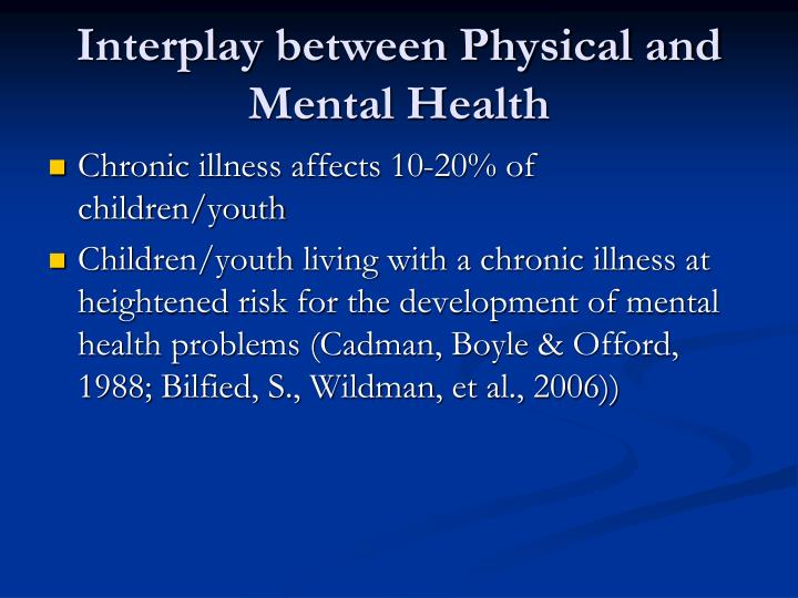 Interplay between Physical and Mental Health