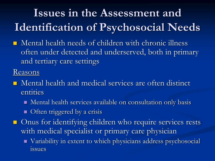 Issues in the Assessment and Identification of Psychosocial Needs