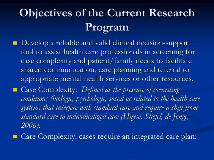 Objectives of the Current Research Program