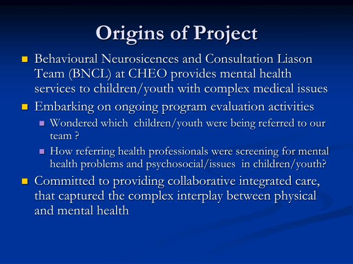 Origins of Project