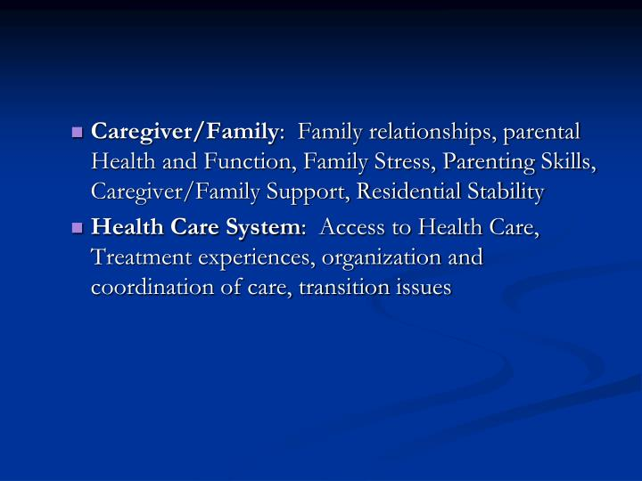 Caregiver/Family