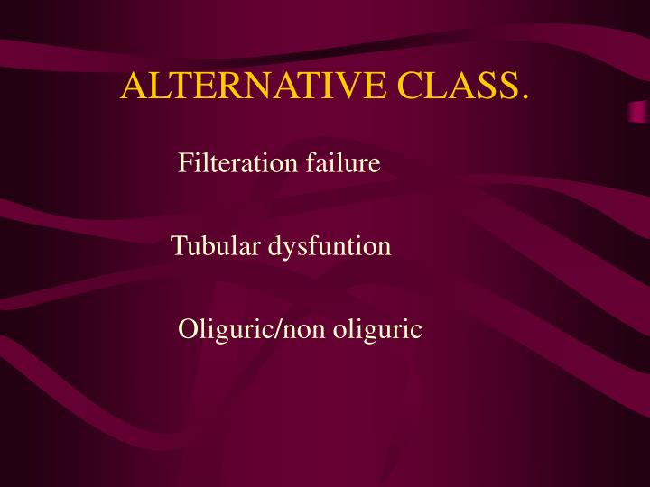ALTERNATIVE CLASS.