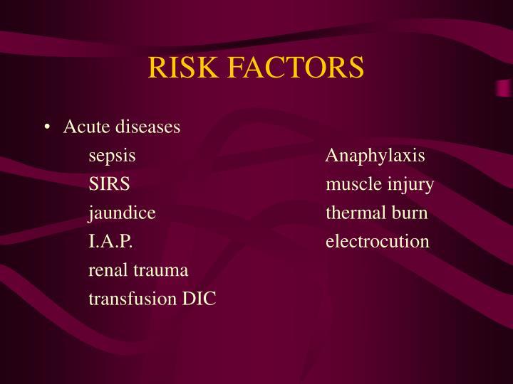 Acute diseases