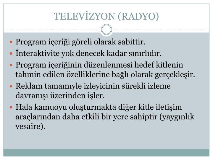 TELEVİZYON (RADYO)