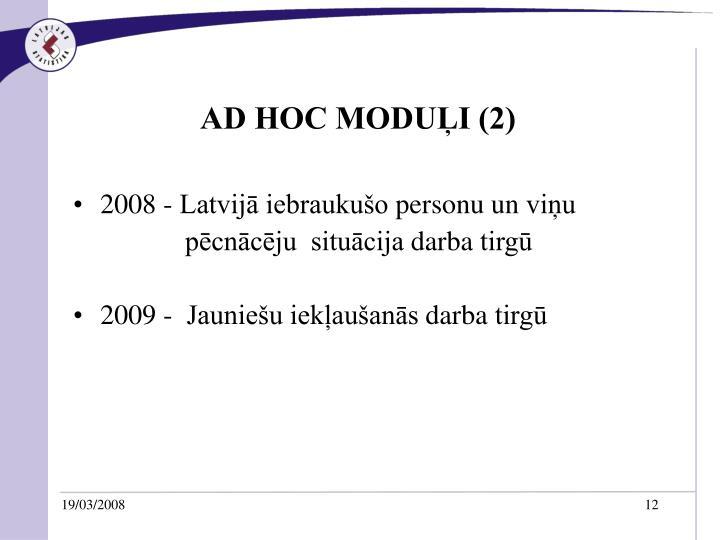 AD HOC MODUĻI (2)