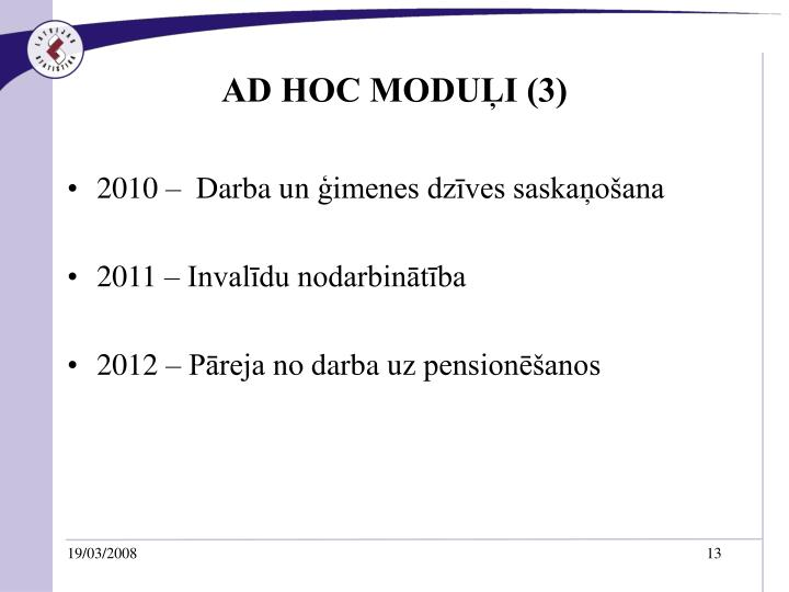 AD HOC MODUĻI (3)